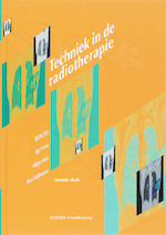 Techniek in de radiotherapie (ISBN 9789035229051)