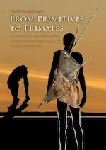 From primitives to primates - David Van Reybrouck (ISBN 9789088904752)