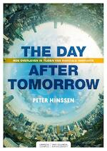 The day after tomorrow - Peter Hinssen (ISBN 9789082542257)