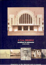 Ir. F.J.L. Ghijsels architect in Indonesia 1909-1929