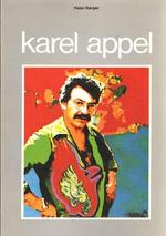 Karel Appel - Karel Appel, Peter Berger (ISBN 9789062160730)