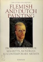 Flemish and Dutch painting : from van Gogh, Ensor, Magritte, Mondrian to contemporary artists - Rudi Fuchs (ISBN 9788845231056)