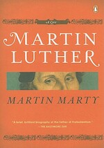 Martin Luther - Martin E. Marty (ISBN 9780143114307)