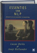 Essenties van NLP - Lucas Derks, Amp, Jaap Hollander (ISBN 9789063254780)