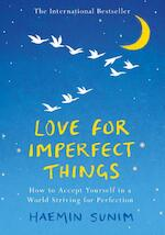 Love for imperfect things - Haemin Sunim (ISBN 9780241331149)