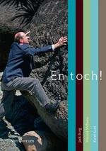 En toch! - J. Burg, V. Willems, K. Koet (ISBN 9789023245346)