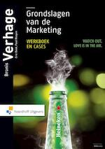 Grondslagen van de marketing - Bronis Verhage, Eric Boot, Paul Riegen (ISBN 9789001856892)