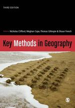 Key Methods in Geography - Nicholas Clifford, Meghan Cope, Thomas W. Gillespie, Shaun French (ISBN 9781446298602)