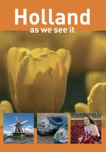 Holland, as we see it - Peter de Ruiter (ISBN 9789490848569)