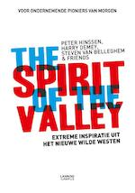 The spirit of the Valley - Peter Hinssen, Harry Demey, Steven van Belleghem (ISBN 9789401426558)