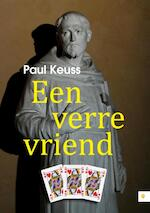 Een verre vriend - Paul Keuss (ISBN 9789048434237)
