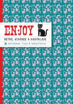 Enjoy retro, vintage & nostalgie - Eveline Kuin (ISBN 9789057674907)
