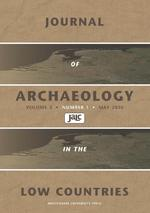 Journal of Archaeology in the Low Countries 2010 - 1 (ISBN 9789089642608)