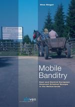 Mobile banditry - Dina Siegel (ISBN 9789460949487)