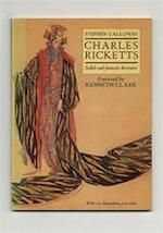 Charles Ricketts, subtle and fantastic decorator - Charles S. Ricketts, Stephen Calloway (ISBN 9780500271537)