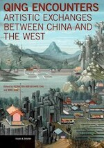 Qing Encounters - Artistic Exchanged between China and the West - Petra Ten-Doess Chu (ISBN 9781606064573)
