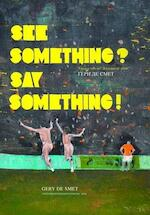 See something? Say something!