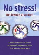 No stress! - Loretta Laroche (ISBN 9789043823555)