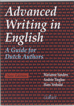 Advanced Writing in English - M. Sanders, A. Tingloo, H. Verhulst (ISBN 9789053507612)