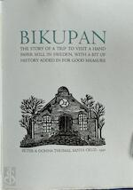 Bikupan, the Story of a Trip to Visit a Hand Paper Mill in Sweden
