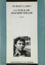 La venue de Joachim Stiller [opdracht aan Guy Vaes] - Hubert Lampo (ISBN 9782825104385)