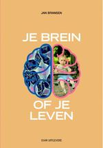 Je brein of je leven - Jan Bransen (ISBN 9789491693380)