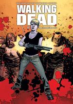 Walking dead - Robert Kirkman, Charlie Adlard, Cliff Rathburn (ISBN 9789058859143)