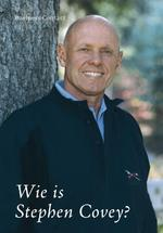 Wie is Stephen Covey - Stephen R. Covey (ISBN 9789047002383)