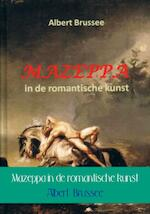 Mazeppa in de romantische kunst - Albert Brussee (ISBN 9789402129595)