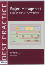 Project management based on Prince2 (english version) / 2009 edition - B. Hedeman, G. Vis van Heemst, H. Fredriksz (ISBN 9789087535834)