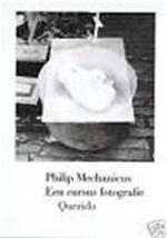 Cursus fotografie - Philip Mechanicus (ISBN 9789021474632)