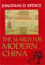 The search for modern China - Jonathan D. Spence (ISBN 9780393307801)