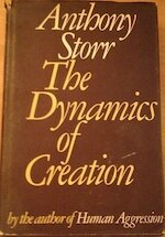 The Dynamics of Creation - Anthony Storr (ISBN 436487551)