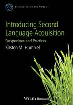 Introducing Second Language Acquisition - Kirsten M. Hummel (ISBN 9780470658048)