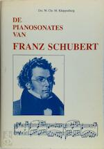 De pianosonates van Franz Schubert - W.Chr.M. Kloppenburg (ISBN 9789073207677)