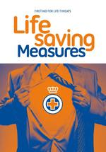 Lifesaving Measures - Het Oranje Kruis (ISBN 9789077259207)