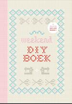 Het weekend do it yourself - Yvonne Eijkenduijn (ISBN 9789079961917)