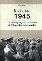Bloedjaar 1945 - Perry Pierik (ISBN 9789461536730)