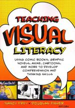 Teaching Visual Literacy - Douglas Fisher (ISBN 9781412953122)
