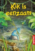 Kik is eenzaam - Anneke Scholtens (ISBN 9789043704670)