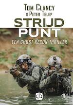Strijdpunt - grote letter uitgave - Tom Clancy, Peter Telep (ISBN 9789036432153)