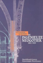 De ingenieuze neogotiek - Bart de Keyser, Jan de Maeyer, Luc Verpoest (ISBN 9789061526353)