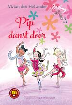 Pip danst door - Vivian den Hollander
