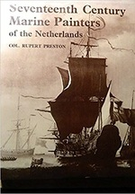 Seventeenth Century Marine Painters of the Netherlands - Colonel Rupert Preston (ISBN 0853170258)