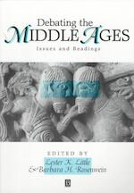 Debating the Middle Ages - Lester K. Little (ISBN 9781577180081)