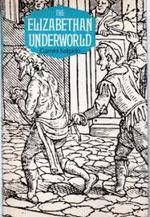The Elizabethan Underworld
