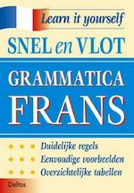 Learn it yourself / Snel en vlot grammatica Frans