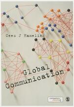 Global Communication - Cees J. Hamelink (ISBN 9781849204248)