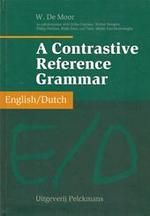 A contrastive reference grammar English/Dutch - W. de Moor, Erika Copriau (ISBN 9789028925113)