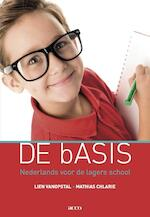 De basis - Lien Vanopstal, Mathias Chlarie (ISBN 9789033496240)